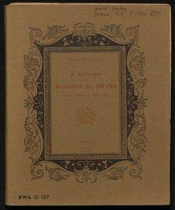 Il santuario della Madonna di Tirano nella storia e nell'arte Antonio Giussani