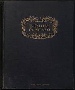 Le Gallerie di Milano Gustavo Frizzoni, Corrado Ricci