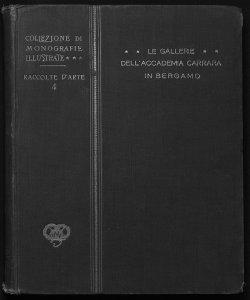 Le gallerie dell'Accademia Carrara in Bergamo Gustavo Frizzoni
