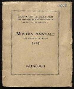 Mostra annuale (nel palazzo di Brera) 1918