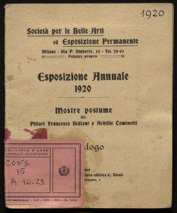 Esposizione annuale 1920 Mostre postume dei pittori Francesco Didioni e Achille Tominetti