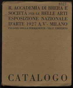 Esposizione nazionale d'arte 1927 Milano, Palazzo della Permanente, via P. Umberto