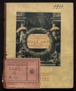 Esposizione nazionale di belle arti, autunno 1912 catalogo illustrato