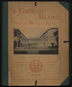 Il castello di Milano e i suoi musei d'arte