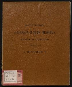 Inaugurazione della Galleria d'arte moderna nel Castello Sforzesco, 31 maggio 1903  ricordo