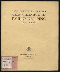 Catalogo della vendita all'asta della raccolta Emilio Del Pino di Livorno