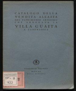 Catalogo della vendita all'asta del patrimonio artistico che arredava la Villa Guaita a Cadenabbia