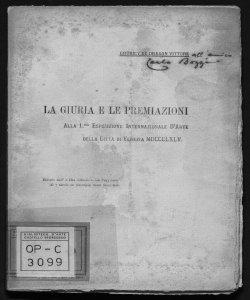 La giuria e le premiazioni alla 1. Esposizione internazionale d'arte della Città di Venezia, 1895 Grubicy de Dragon Vittore