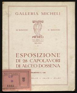 Esposizione di 28 capolavori di Alceo Dossena Galleria Micheli, 16 maggio 31 maggio 1929