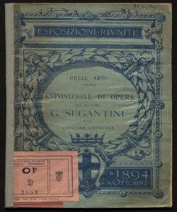 Catalogo ufficiale di 90 opere del pittore G. Segantini