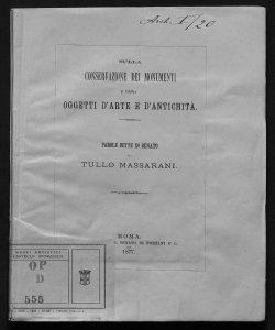 Sulla conservazione dei monumenti e degli oggetti d'arte e d'antichita  parole dette in Senato da Tullo Massarani