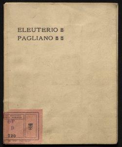 Esposizione postuma delle opere di Eleuterio Pagliano nel Palazzo della societa per le belle arti, marzo 1903