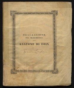 Descrizione del monumento di Gastone di Foix scolpito da Agostino Busti detto il Bambaja di Giuseppe Bossi pittore pubblicata per cura di F. L