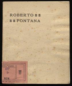 Esposizione postuma delle opere di Roberto Fontana nel Palazzo della Società per le Belle Arti Milano, aprile 1908