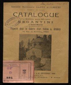 Catalogue du Salon pro-Musée Segantini à Saint-Moritz organisé dans la Galerie d'art italien A. Grubicy ... le 16 décembre 1908
