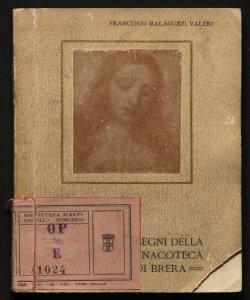 I disegni della R. Pinacoteca di Brera Francesco Malaguzzi Valeri