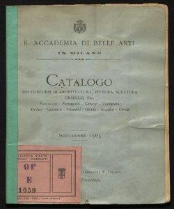 Catalogo dei concorsi di architettura, pittura, scultura, cesello, ecc. fondazioni: Fumagalli, Gavazzi, Tantardini ...