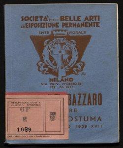 Leonardo Bazzaro pittore mostra postuma, 11-27 febbraio 1939