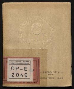 Mostra individuale del pittore Paolo Sala [nota di Guido Marangoni]