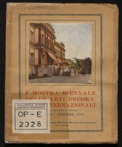 1. Mostra biennale delle arti decorative internazionali maggio ottobre 1923 Consorzio autonomo Milano Monza Umanitaria