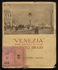 Venezia mostra individuale del pittore Italico Brass
