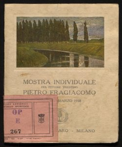 Mostra individuale del pittore triestino Pietro Fragiacomo febbraio-marzo 1918