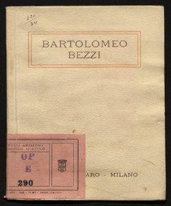 Mostra personale del pittore Bartolomeo Bezzi aprile 1921 [testo di Vittorio Pica!