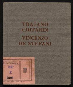 Mostra individuale dei pittori Trajano Chitarin e Vincenzo de Stefani Galleria Pesaro, Milano, dicembre-gennaio 1927-28