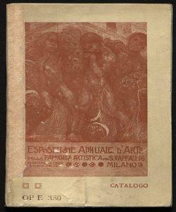 Catalogo illustrato della esposizione annuale d'arte della Famiglia Artistica anno 1909