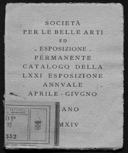 Catalogo della 71. Esposizione annuale, aprile-giugno 1914 (Società per le belle arti ed Esposizione permanente)