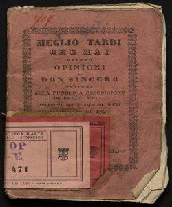 Meglio tardi che mai, ovvero Opinioni di don Sincero intorno alla pubblica esposizione di Belle Arti avvenuta nelle sale di Brera nel settembre del 1829