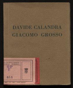Esposizione postuma dello scultore Davide Calandra Mostra personale del pittore Giacomo Grosso aprile 1926