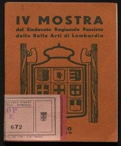 4. mostra del sindacato regionale fascista delle belle arti di Lombardia :Milano, 1933