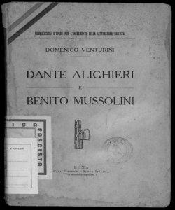 Dante Alighieri e Benito Mussolini prefazione di Amilcare Rossi