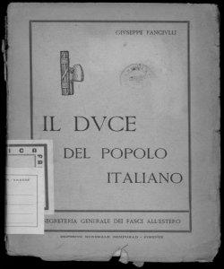 Il duce del popolo italiano Giuseppe Fanciulli