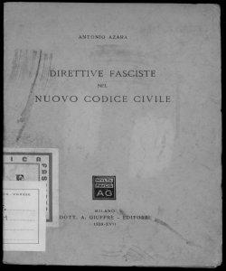 Direttive fasciste nel nuovo Codice civile Antonio Azara