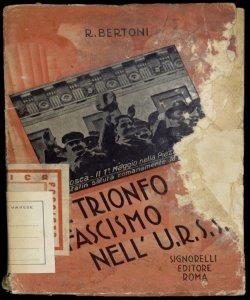 Il trionfo del fascismo nell'URSS Renzo Bertoni