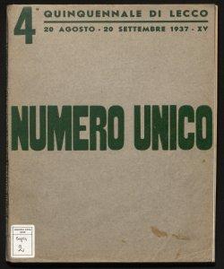 4. Quinquennale di Lecco, 20 agosto-20 settembre 1937 numero unico [2. ed.]