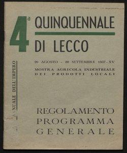 4. Quinquennale di Lecco mostra agricola industriale dei prodotti locali