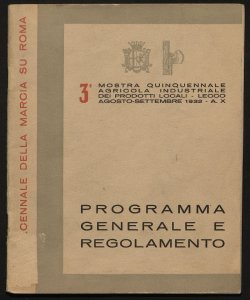 3. Mostra quinquennale agricola industriale dei prodotti locali, Lecco, agosto-settembre 1932 programma generale e regolamento