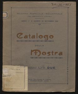 Mostra agricola industriale dei prodotti locali Lecco, 31 agosto-20 settembre 1922