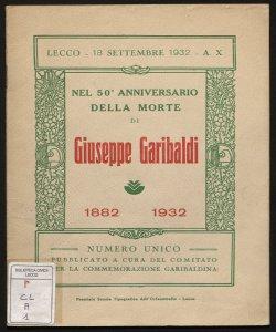 Le visite di Giuseppe Garibaldi a Lecco 1859-1862-1866