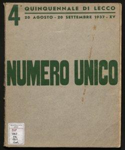 4. Quinquennale di Lecco, 20 agosto-20 settembre 1937 numero unico