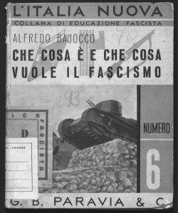Che cosa è e che cosa vuole il fascismo