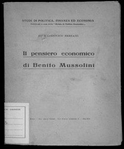 Il pensiero economico di Benito Mussolini / Pier Lodovico Bertani