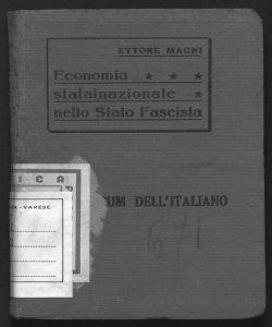 Economia statalnazionale nello Stato fascista Ettore Magni