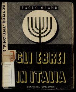 Gli Ebrei in Italia / Paolo Orano