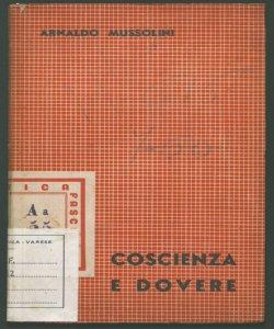 Coscienza e dovere Arnaldo Mussolini