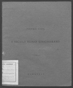 I siculi sono ungheresi| Pietro Vida