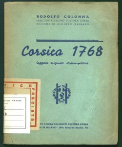 Corsica 1768 soggetto originale storico-politico del dott. Rodolfo Colonna